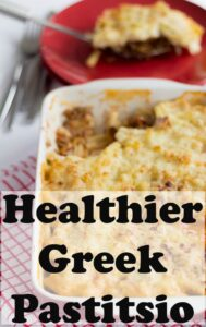 Healthier Greek Pastitsio Pin with Title on.