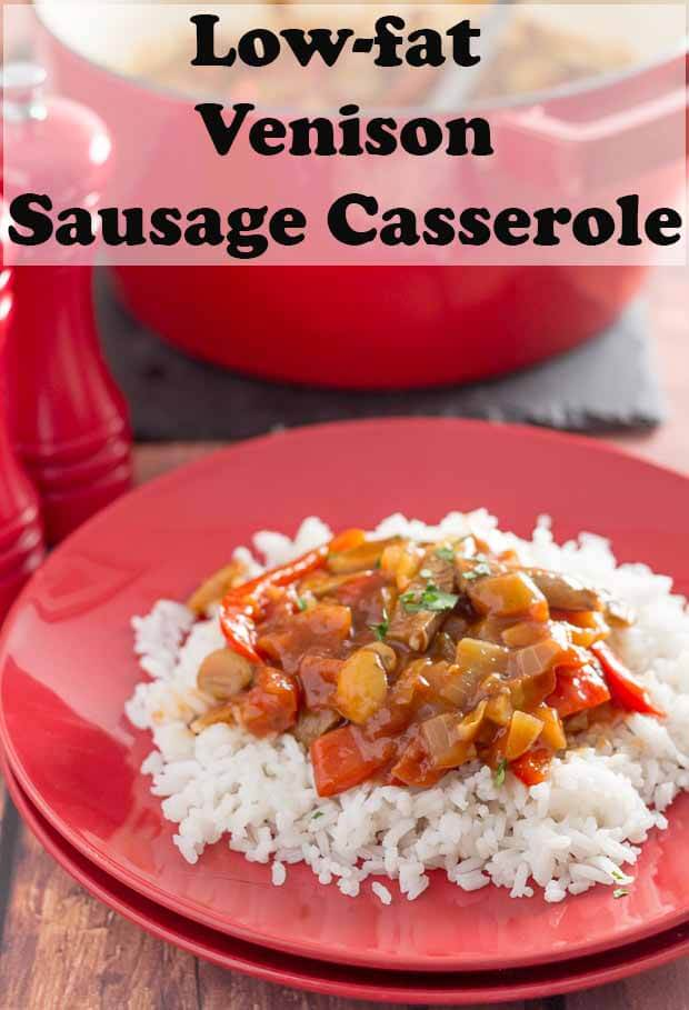 Low fat venison sausage casserole is an extremely tasty and easy one pot family meal. Made in just one hour, you'll want to add this amazing comfort recipe to your quick healthy meals dinner list! #neilshealthymeals #recipe #venison #sausage #casserole