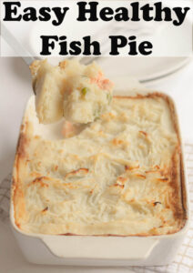 Cooked easy healthy fish pie with a portion being lifted out with a spoon. Title of Pin at the top.