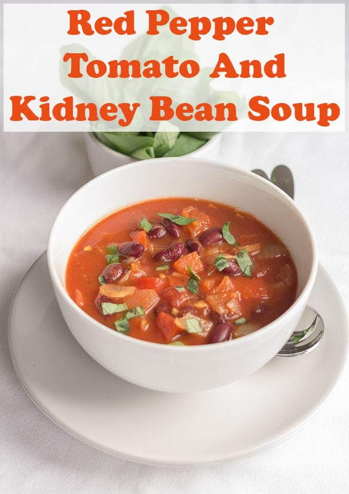 This vibrant red pepper tomato and kidney bean soup is really tasty! A real feel good vegan and gluten free soup. Low in calories and fat. An excellent source of fibre! #recipe #soup #tomato #redpepper #kidneybean