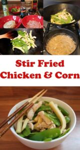Stir fried chicken and Corn pictures showing step by step guide. Pin title in the middle.