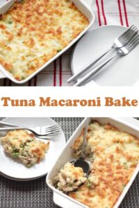 Collage of two photographs of tuna macaroni bake.