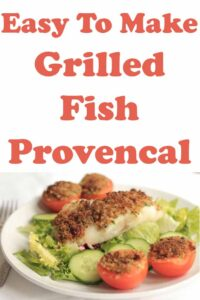 Grilled fish provencal served on a bed of iceberg lettuce with sliced tomatoes. Pin title text overlay at top.