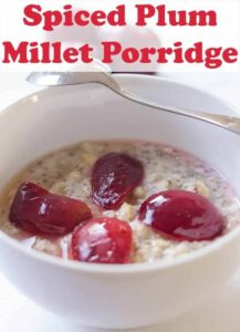 Spiced plum millet porridge tastes deliciously thick and creamy and it's gluten free too. Wake up those taste buds with this superb easy alternative healthy porridge breakfast. #neilshealthymeals #recipe #millet #milletporridge #spicedplum