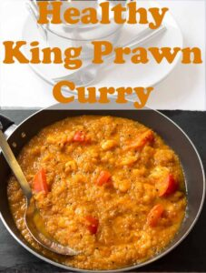 A pan of healthy king prawn curry with a spoon in. Pin title text overlay at top.
