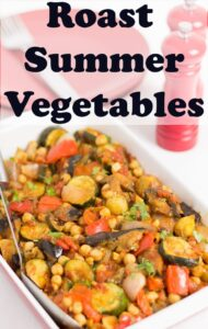Served roast summer vegetables in a casserole dish. Pin title text overlay at top.