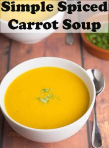 A bowl of simple spiced carrot soup garnished with coriander. Pin title text overlay at top.