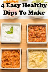 4 easy healthy dips in dishes. Pin title text overlay at top.