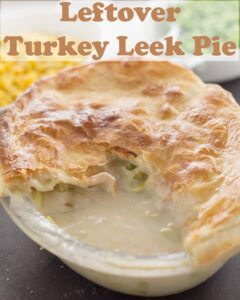 Turkey and leek pie with a quarter portion taken out. Pin title text overlay at top.