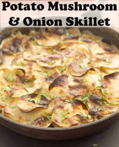 Potato mushroom and onion skillet is a perfect go-to recipe for when you're short of time and looking for an easy healthy quick budget meal all in one pan! #neilshealthymeals #recipe #potato #mushroom #skillet