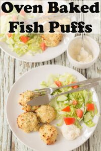 Oven baked fish puffs on a plate with a salad. Pin title text overlay at top.