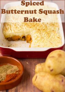 Spiced butternut squash bake casserole. Potatoes and a dish of spices at the front. Pin title text overlay at top.