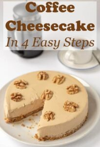 Coffee cheesecake in 4 easy steps is a delicious no bake recipe. This easy to make dessert will satisfy both coffee and cheesecake lovers alike! #neilshealthymeals #recipe #dessert #cheesecake #nobake #coffee #coffeecheesecake