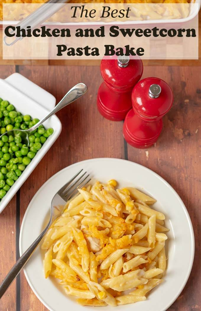 The best chicken and sweetcorn pasta bake is simply that. An easy and delicious satisfying chicken pasta bake recipe that all the family will love. On the table in less than one hour this bake serves up to 6 people so there's plenty to go round! #neilshealthymeals #recipe #dinner #pasta #chicken #sweetcorn