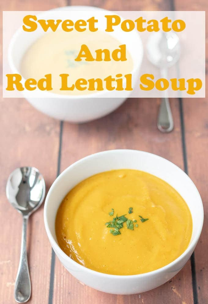Sweet potato and red lentil soup is a delicious and easy recipe. This healthy vegan and gluten free soup is a perfect filler that never fails to please. #neilshealthymeals #recipe #soup #easy #healthy #redlentil #vegan #glutenfree