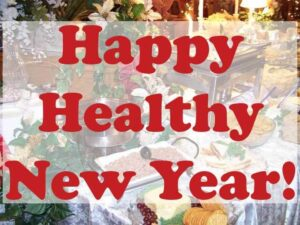 Happy healthy New Year picture of a New Year banquet table.