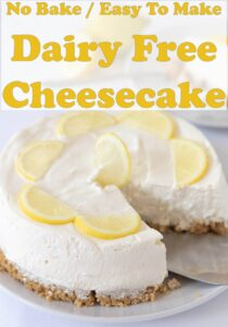 No bake dairy free cheesecake decorated with sliced lemons and a serving removed. Pin title text overlay at top.
