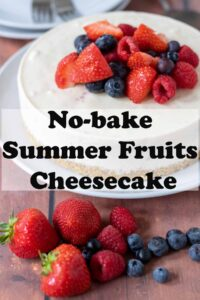 No-bake summer fruits cheesecake in the background with assortment of fresh fruits in the foreground. Pin title text overlay in the middle.